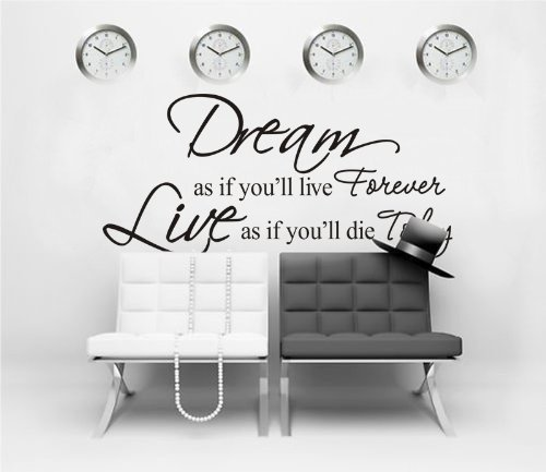Dream As If You'll Live Forever Wall Stickers