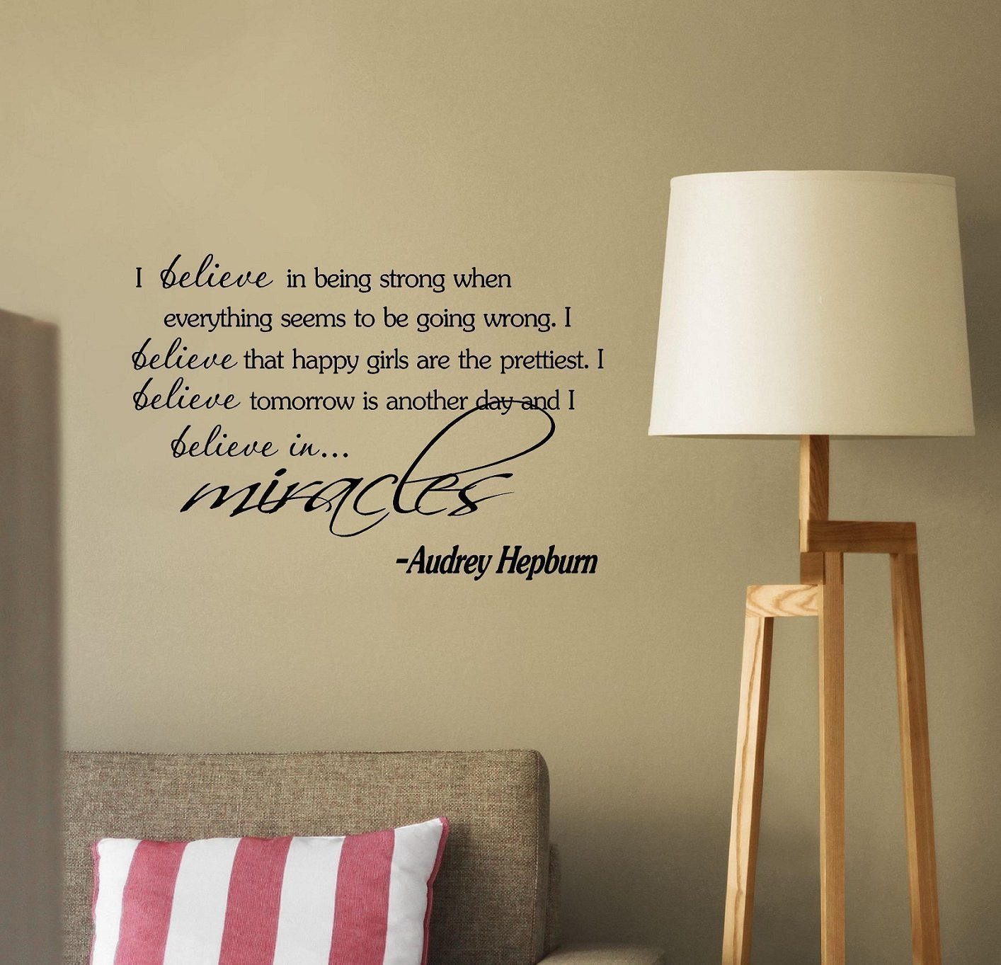 I Believe in Being Strong wall decal