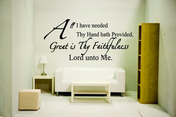 All I have needed thy hand hath provided, great is thy faithfuln