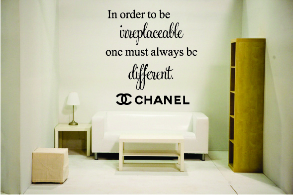 In order to be irreplaceable one must always be different. Coco