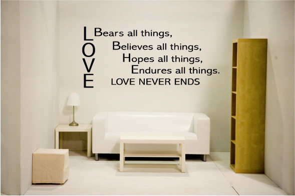 Love Bears all things, Believes all things, Hopes all things, Ed