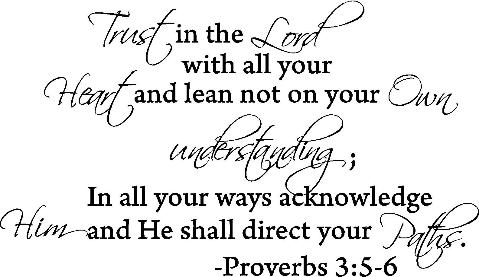 Trust in the lord with all your heart proverbs 3:5-6 Vinyl wall